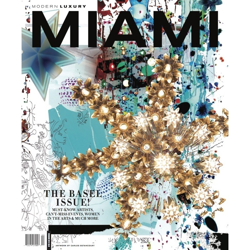 Miami Modern Luxury Magazine selects Carlos Betancourt for this year's Art Basel Edition